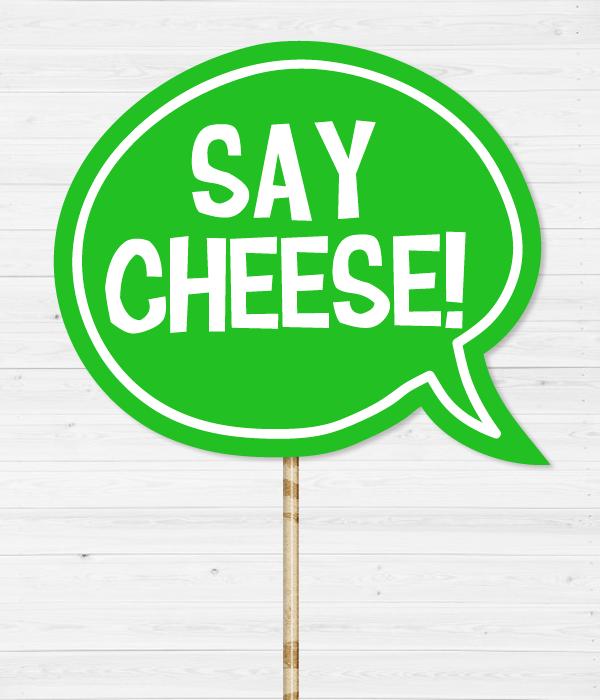 """Табличка для фотосессии """"Say cheese"""""""