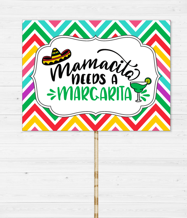 """Табличка для фотосессии на мексиканской вечеринке """"Mamacita needs a margarita"""""""