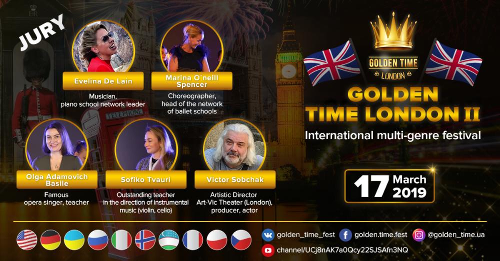 «Golden Time London» ЕЖЕГОДНЫЙ ВТОРОЙ ТВОРЧЕСКИЙ МНОГОЖАНРОВЫЙ ФЕСТИВАЛЬ